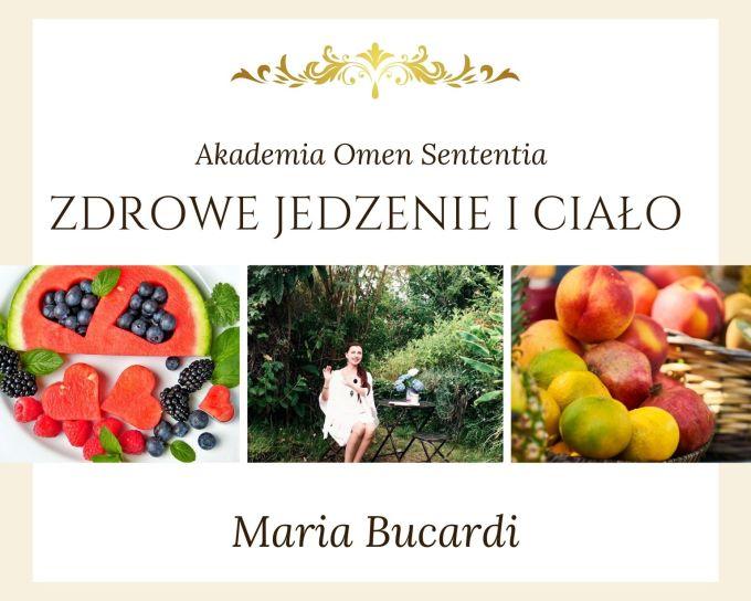 wykłady zdrowe jedzenei i ciało Maria Bucardi