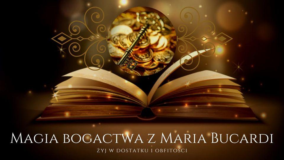 Bogactwo, finanse, pieniądze, dostatek, Maria Bucardi, rytuał