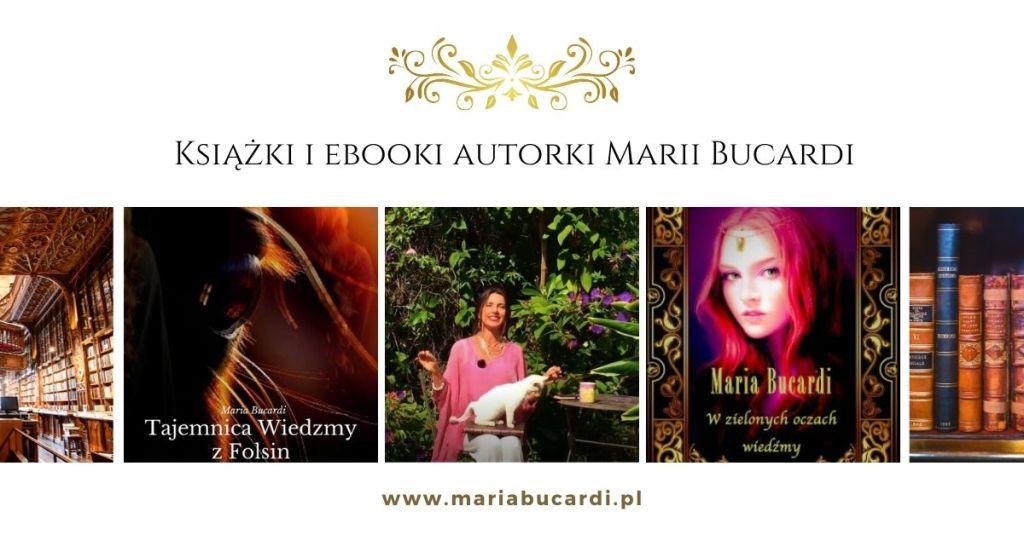 autorka, pisarka Maria Bucardi, książki, ebook, rozwój osobisty i duchowy